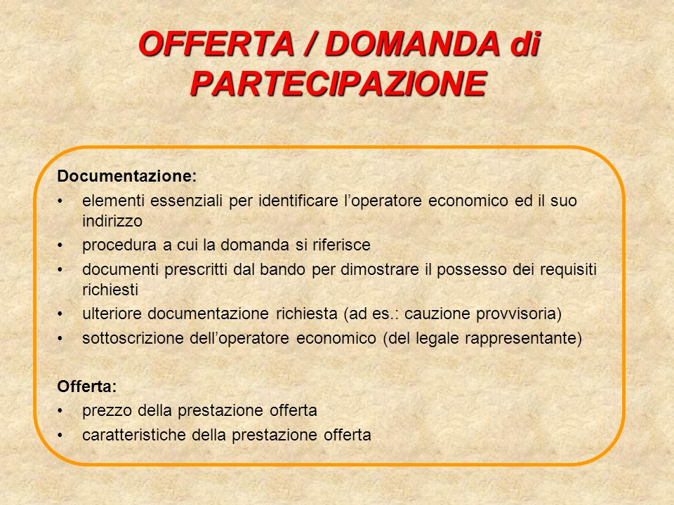 OFFERTA / DOMANDA di PARTECIPAZIONE