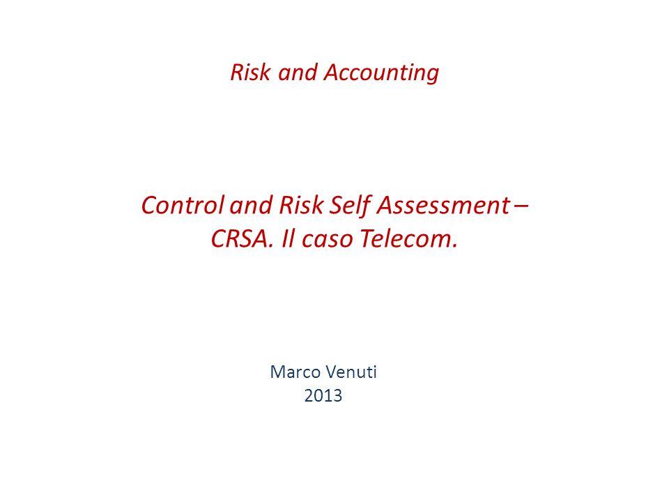 Control and Risk Self Assessment – CRSA. Il caso Telecom.
