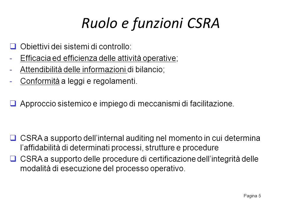 Ruolo e funzioni CSRA Obiettivi dei sistemi di controllo:
