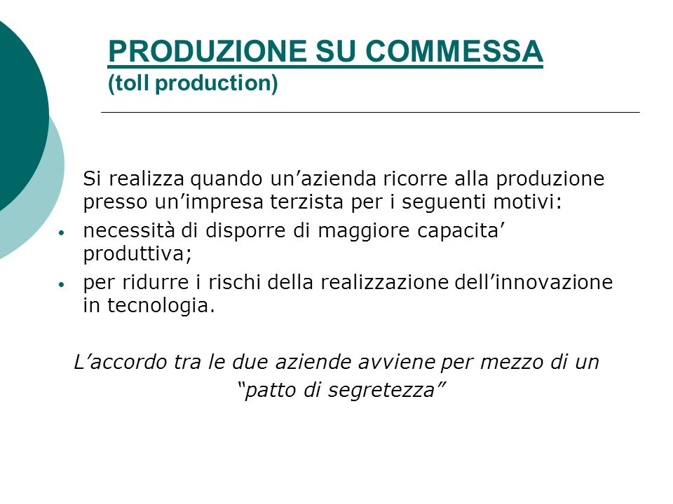 PRODUZIONE SU COMMESSA (toll production)