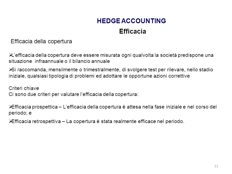 HEDGE ACCOUNTING Efficacia