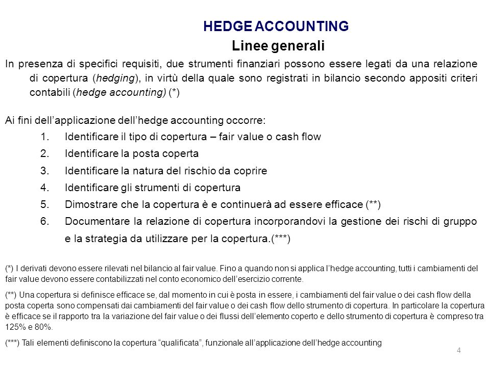 HEDGE ACCOUNTING Linee generali