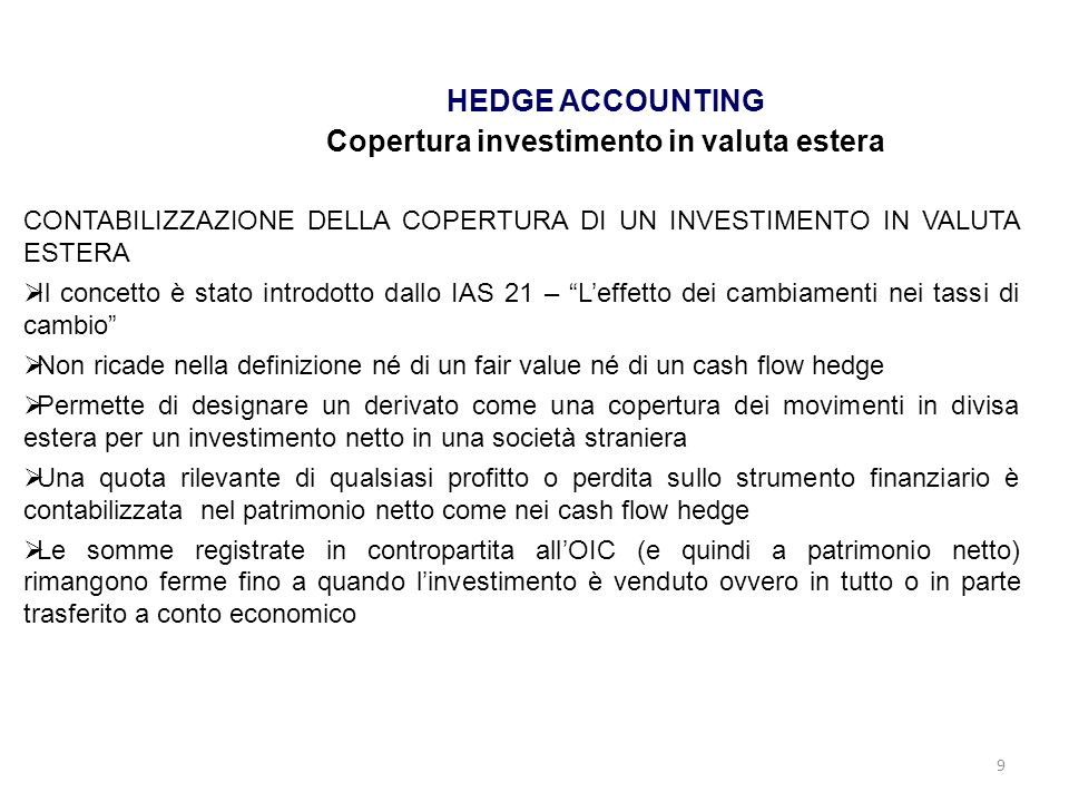 HEDGE ACCOUNTING Copertura investimento in valuta estera