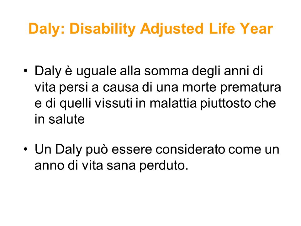 Daly: Disability Adjusted Life Year