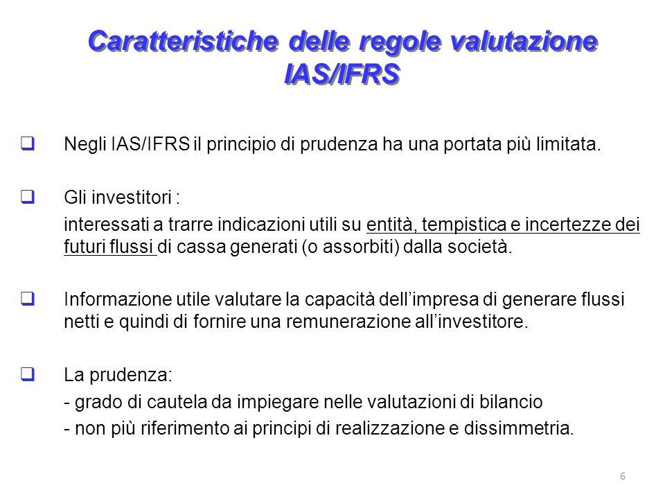 Caratteristiche delle regole valutazione IAS/IFRS