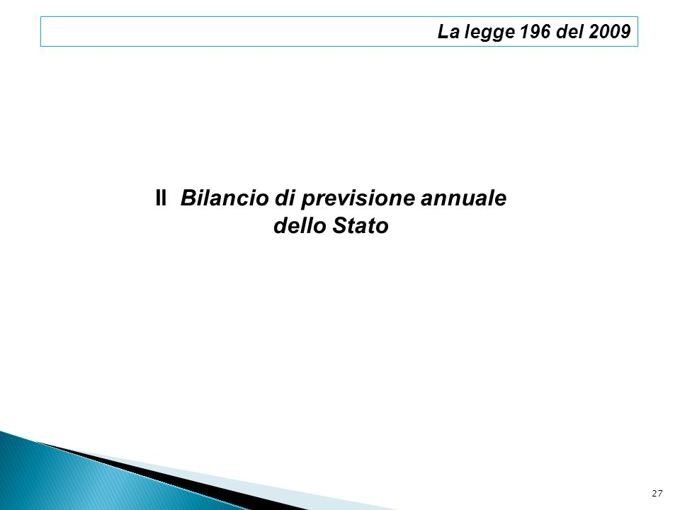 Il Bilancio di previsione annuale dello Stato