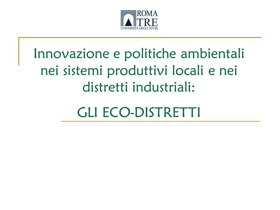 Innovazione e politiche ambientali nei sistemi produttivi locali e nei distretti industriali: