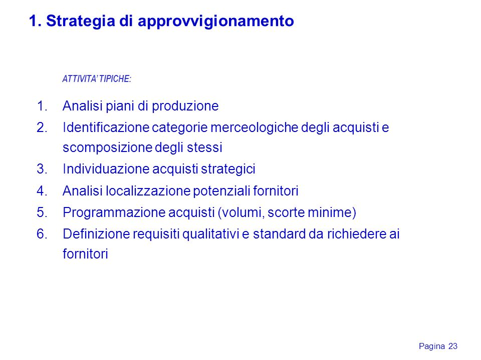 1. Strategia di approvvigionamento