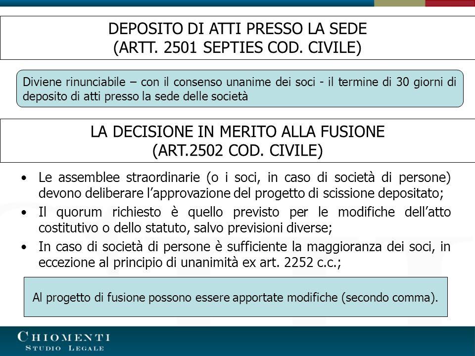 DEPOSITO DI ATTI PRESSO LA SEDE (ARTT. 2501 SEPTIES COD. CIVILE)
