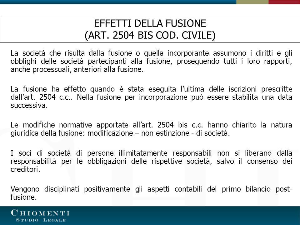 EFFETTI DELLA FUSIONE (ART. 2504 BIS COD. CIVILE)