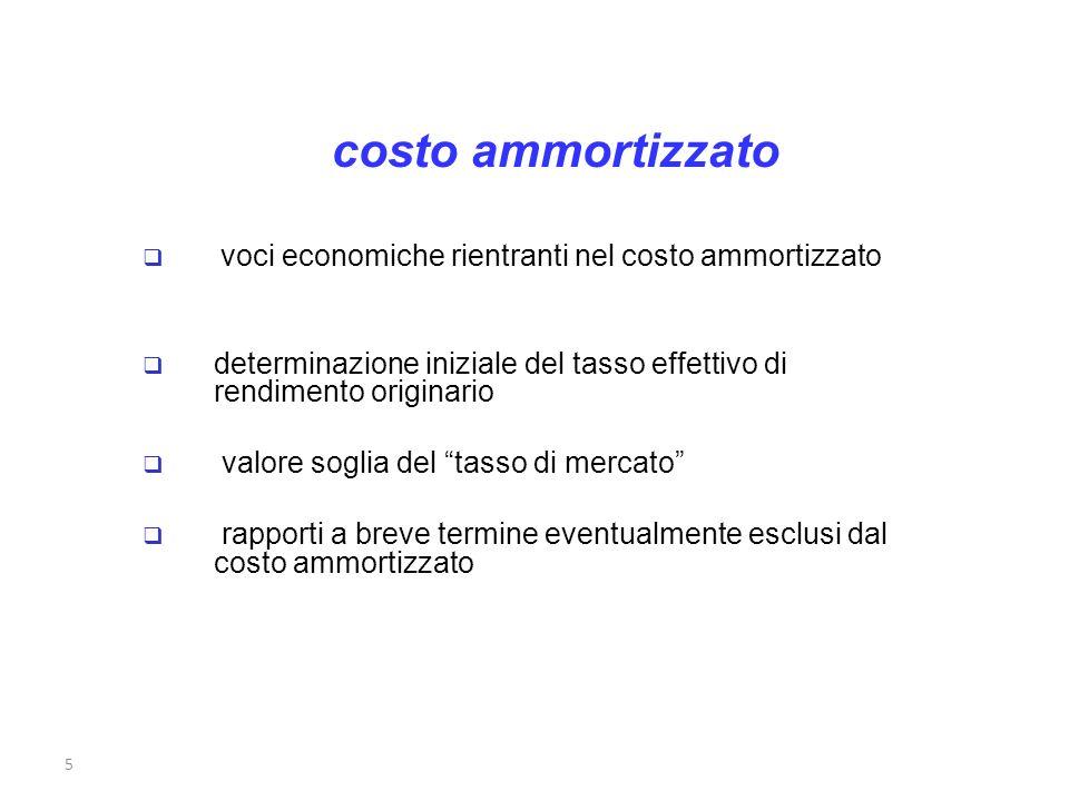 costo ammortizzato voci economiche rientranti nel costo ammortizzato