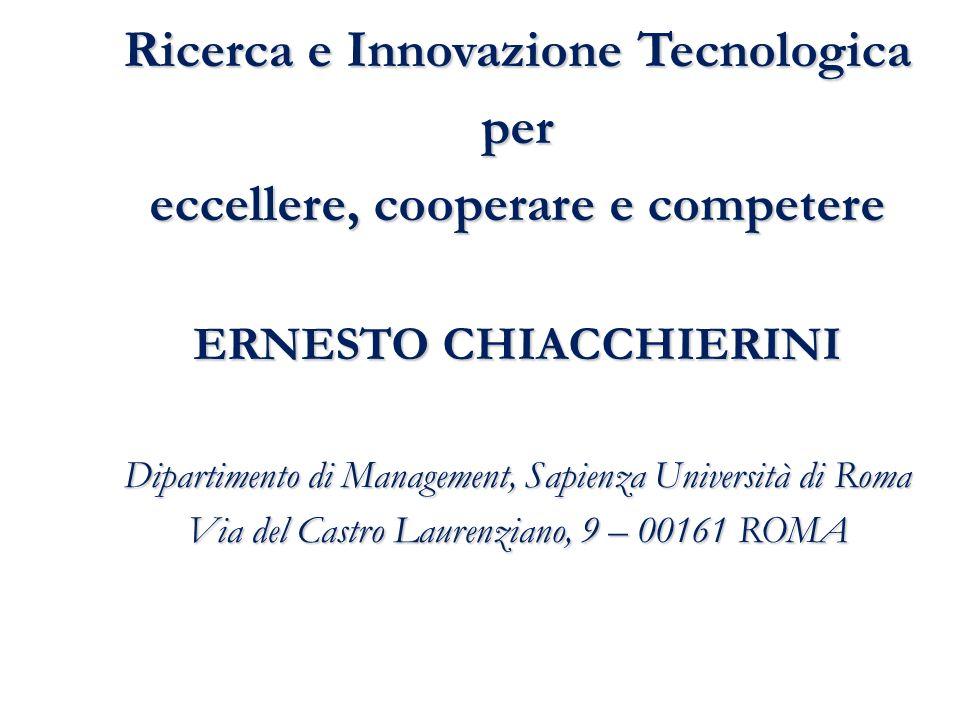 Ricerca e Innovazione Tecnologica ERNESTO CHIACCHIERINI