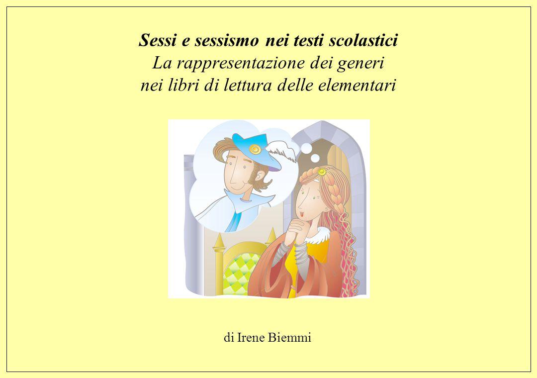 Sessi e sessismo nei testi scolastici La rappresentazione dei generi nei libri di lettura delle elementari