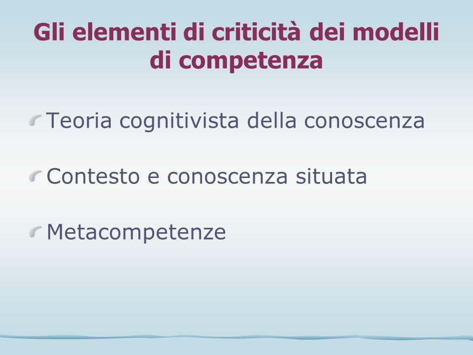 Gli elementi di criticità dei modelli di competenza
