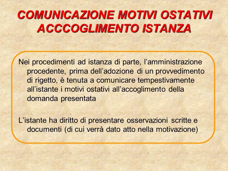COMUNICAZIONE MOTIVI OSTATIVI ACCCOGLIMENTO ISTANZA