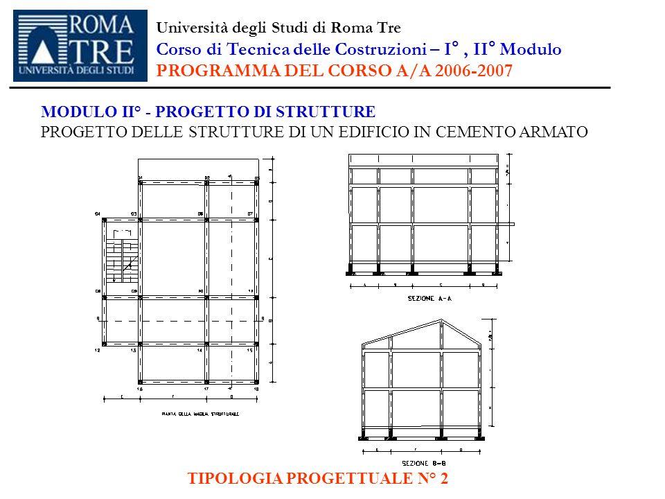 Corso di Tecnica delle Costruzioni – I° , II° Modulo
