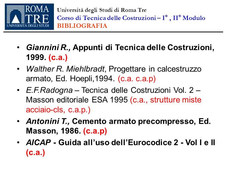 Giannini R., Appunti di Tecnica delle Costruzioni, 1999. (c.a.)