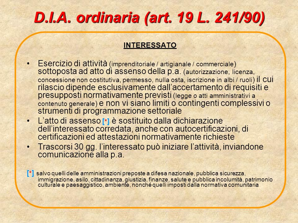 D.I.A. ordinaria (art. 19 L. 241/90) INTERESSATO.