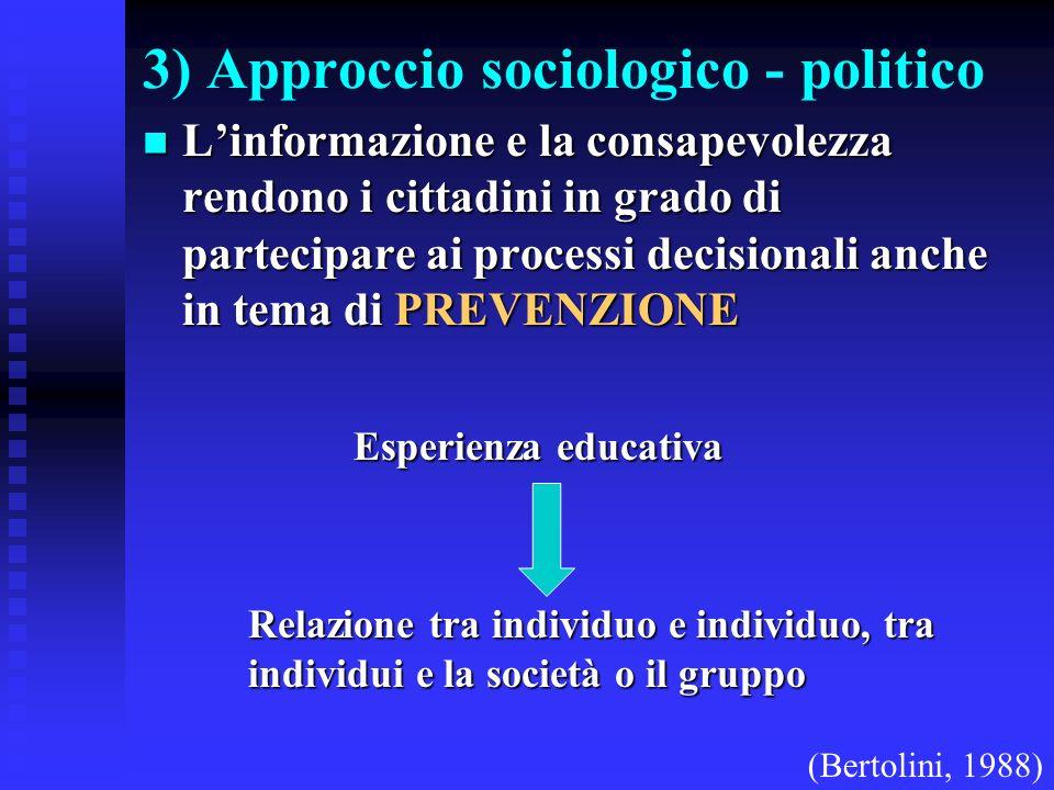3) Approccio sociologico - politico