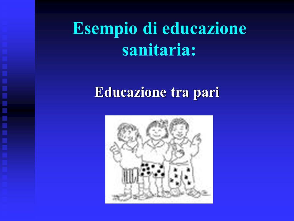 Esempio di educazione sanitaria:
