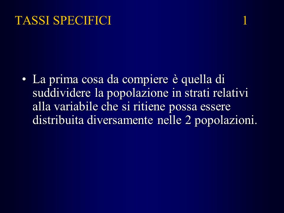 TASSI SPECIFICI 1