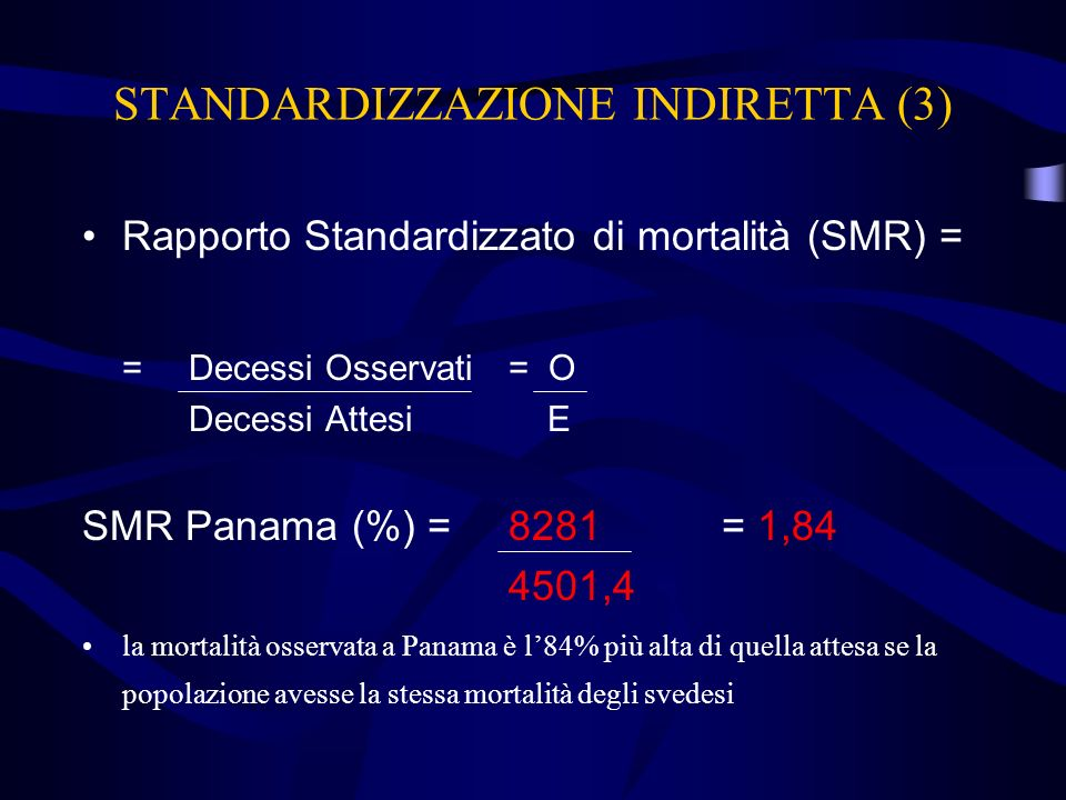 STANDARDIZZAZIONE INDIRETTA (3)