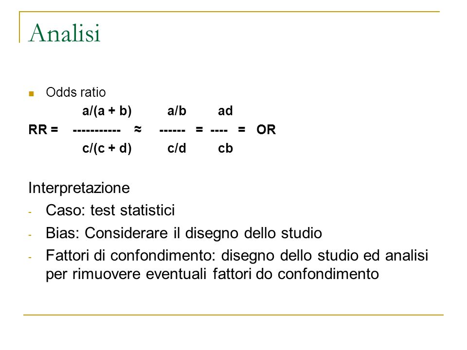 Analisi Interpretazione Caso: test statistici
