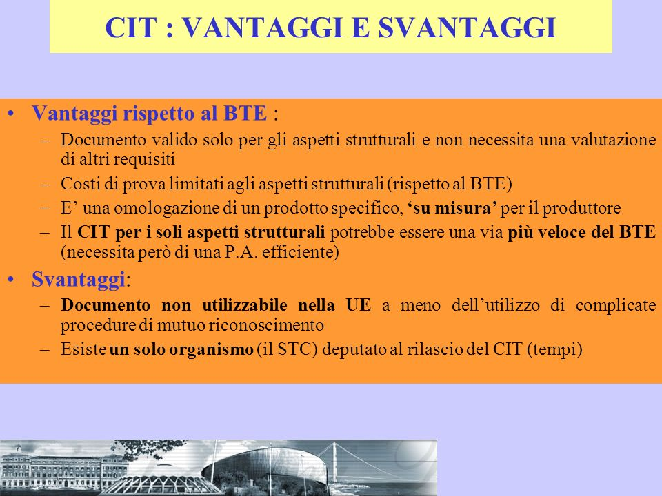CIT : VANTAGGI E SVANTAGGI
