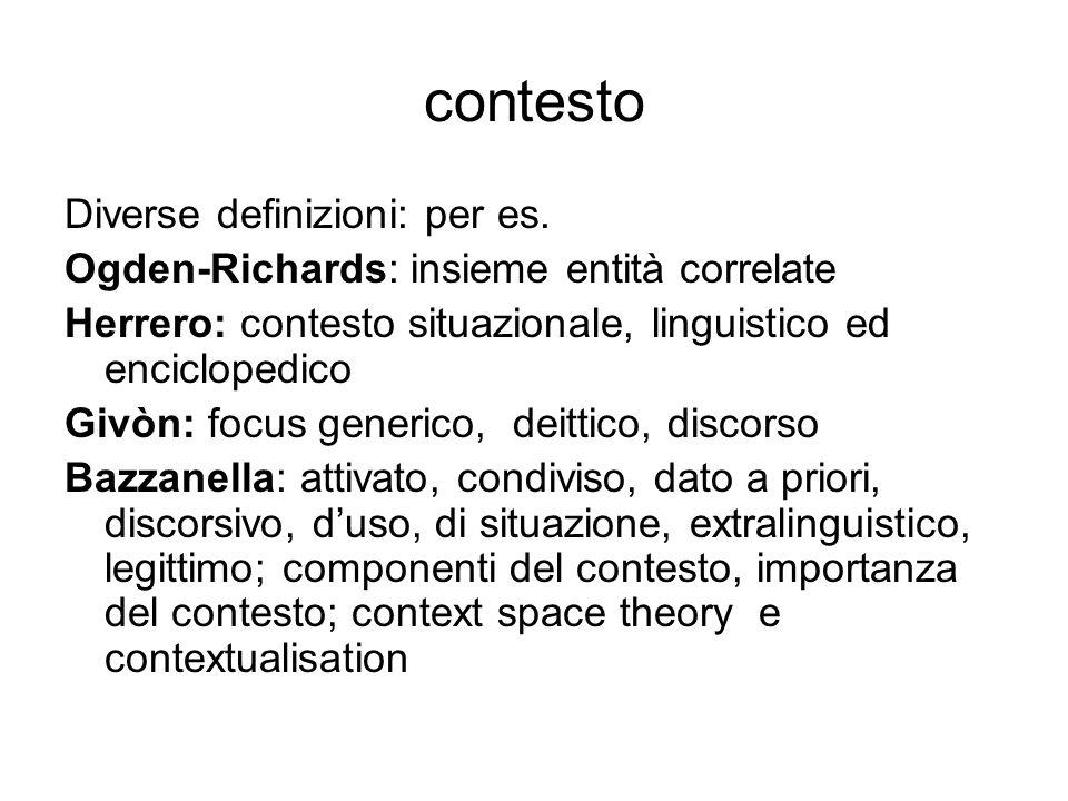 contesto Diverse definizioni: per es.