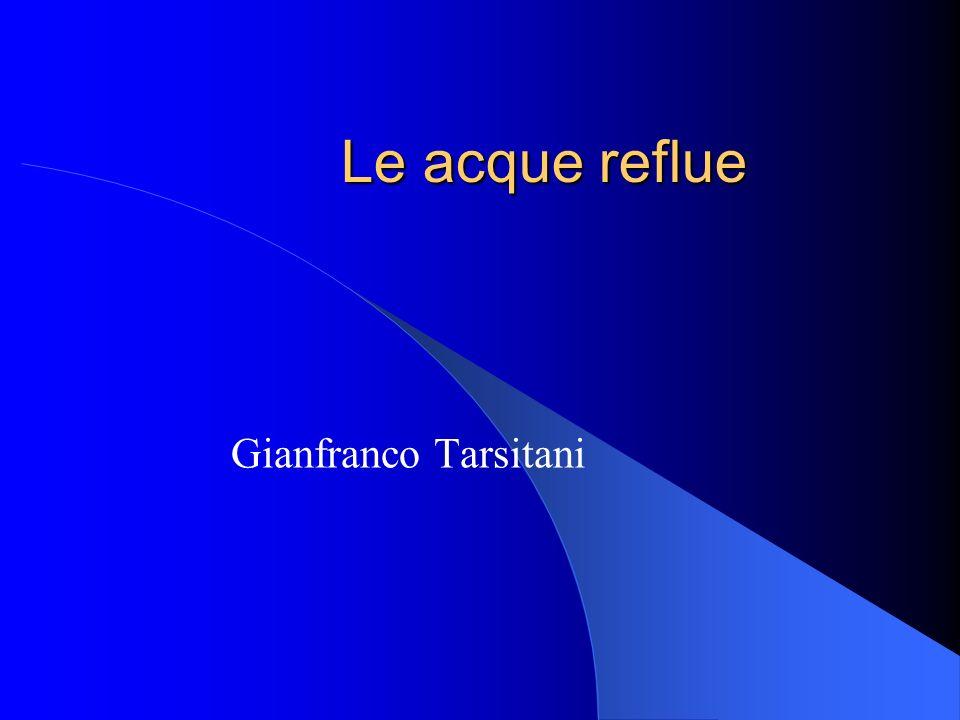 Le acque reflue Gianfranco Tarsitani
