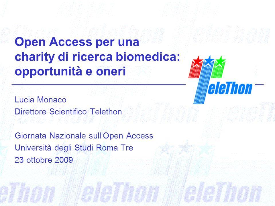 Open Access per una charity di ricerca biomedica: opportunità e oneri