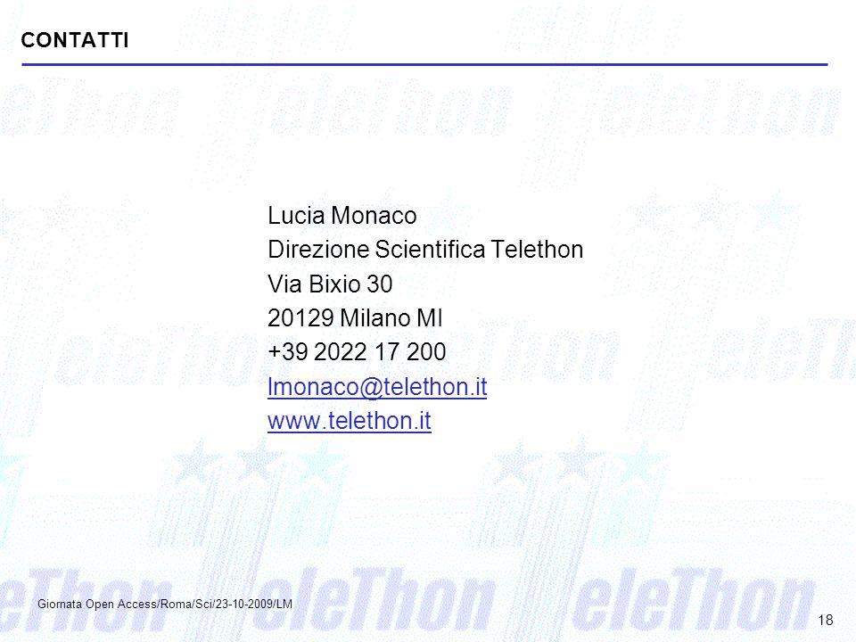 Direzione Scientifica Telethon Via Bixio 30 20129 Milano MI