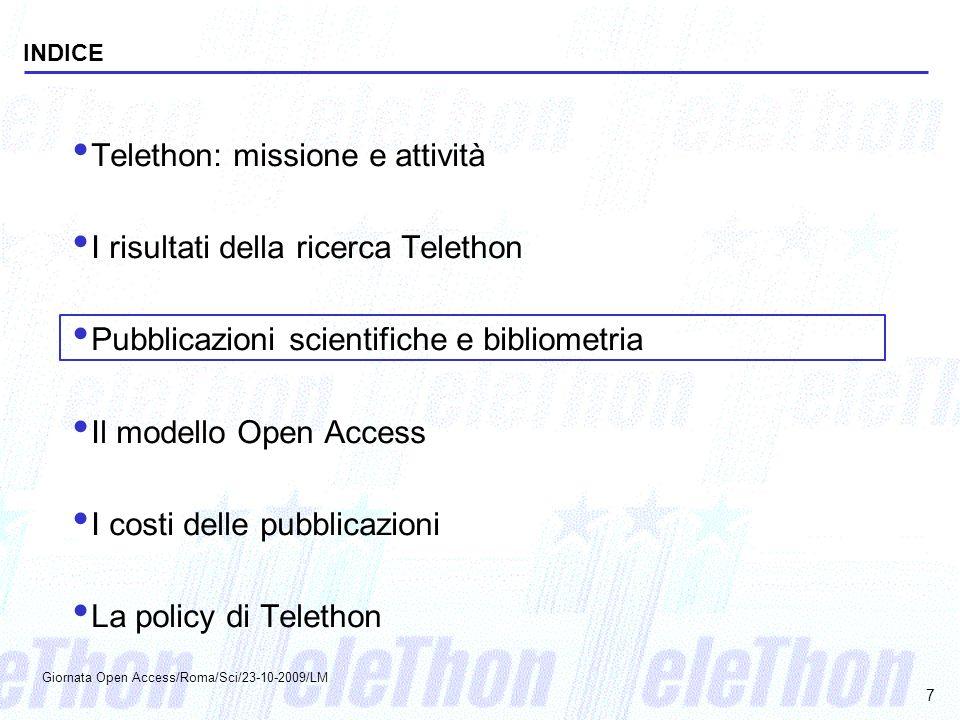 Telethon: missione e attività I risultati della ricerca Telethon