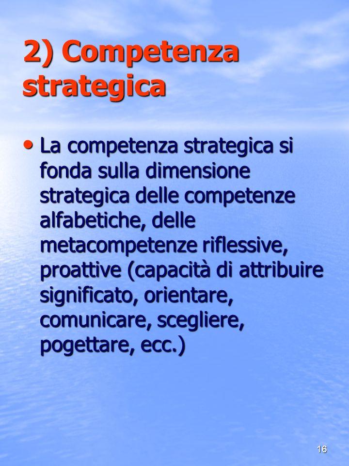 2) Competenza strategica