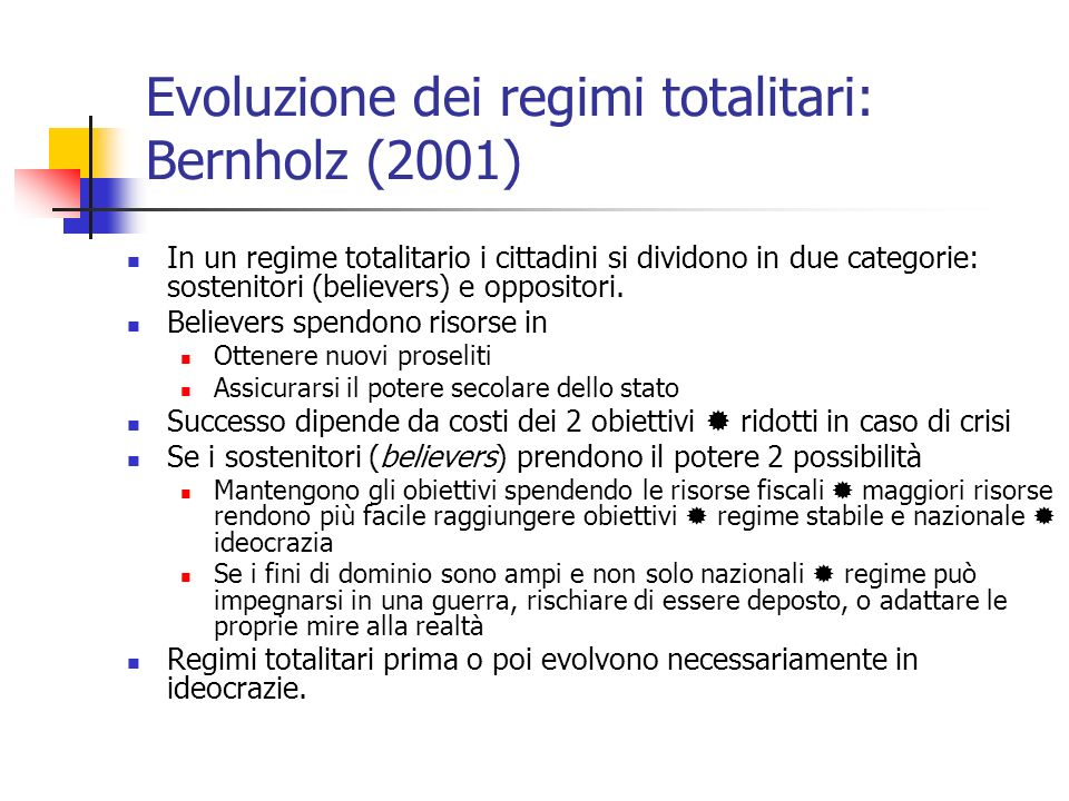 Evoluzione dei regimi totalitari: Bernholz (2001)