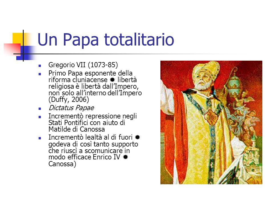 Un Papa totalitario Gregorio VII (1073-85)