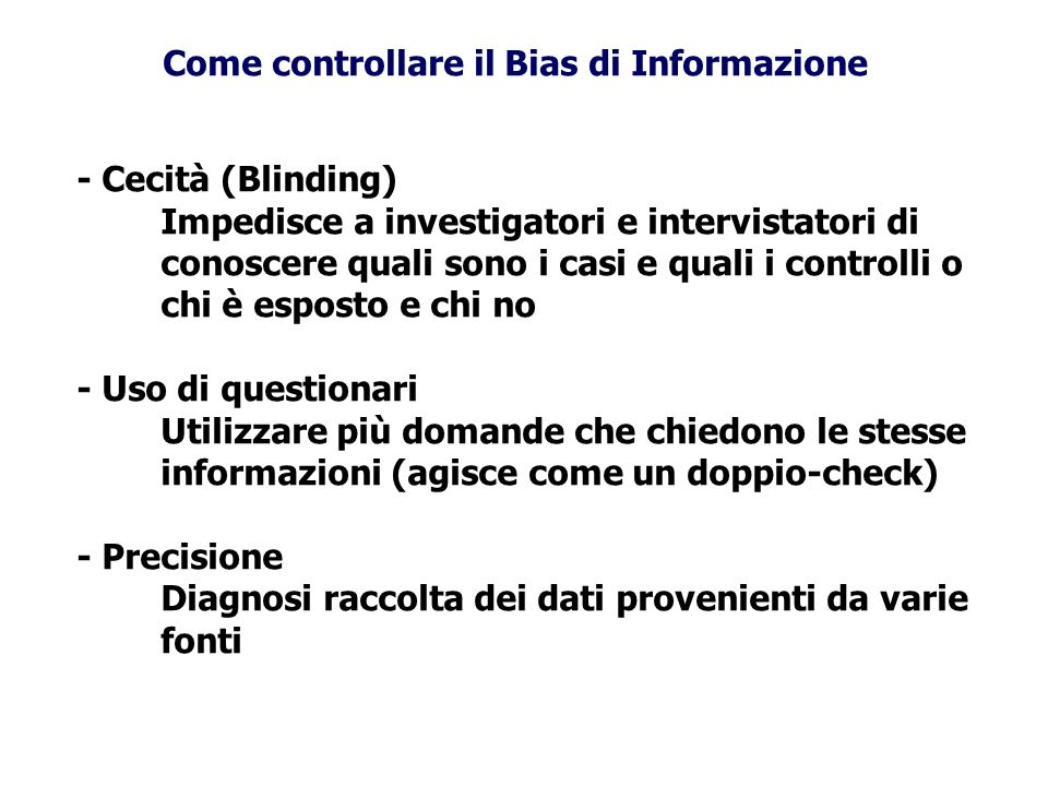 Come controllare il Bias di Informazione