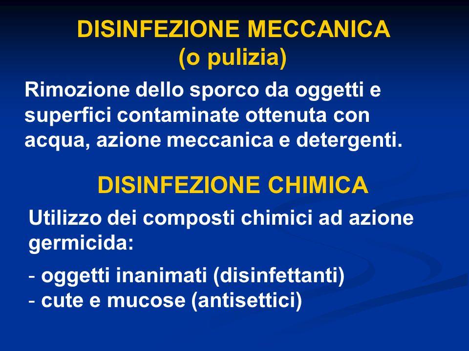 DISINFEZIONE MECCANICA