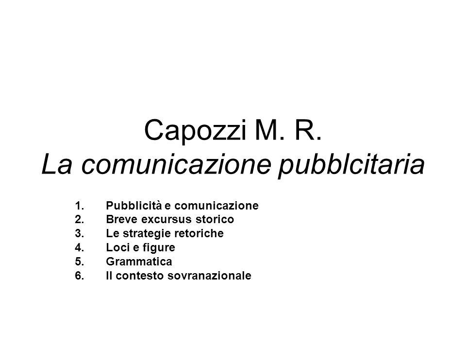 Capozzi M. R. La comunicazione pubblcitaria