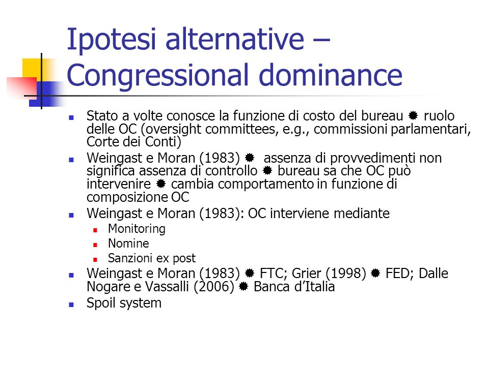 Ipotesi alternative – Congressional dominance