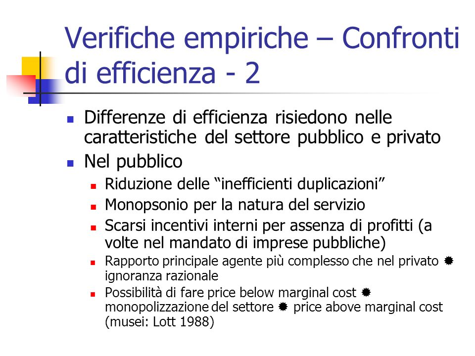 Verifiche empiriche – Confronti di efficienza - 2