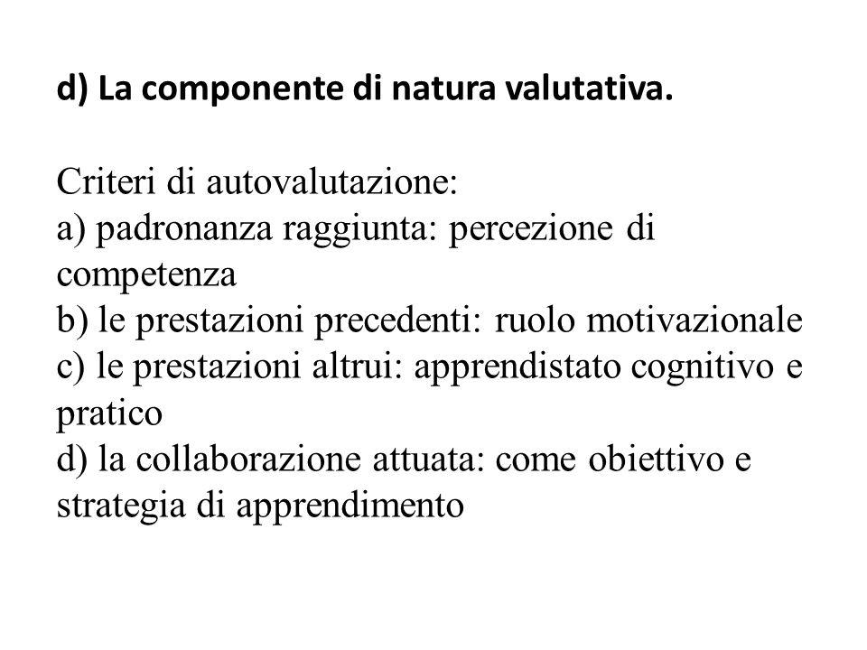 d) La componente di natura valutativa