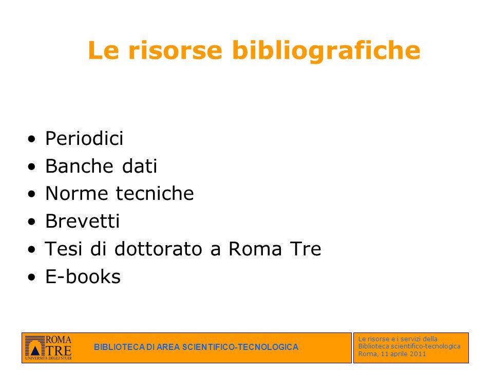 Le risorse bibliografiche