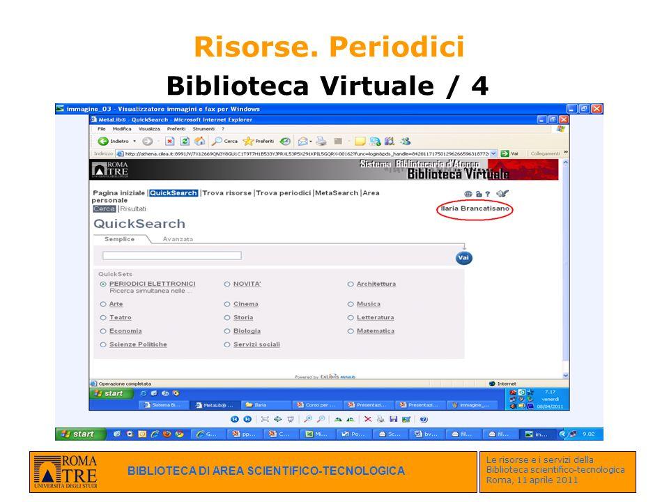 Risorse. Periodici Biblioteca Virtuale / 4