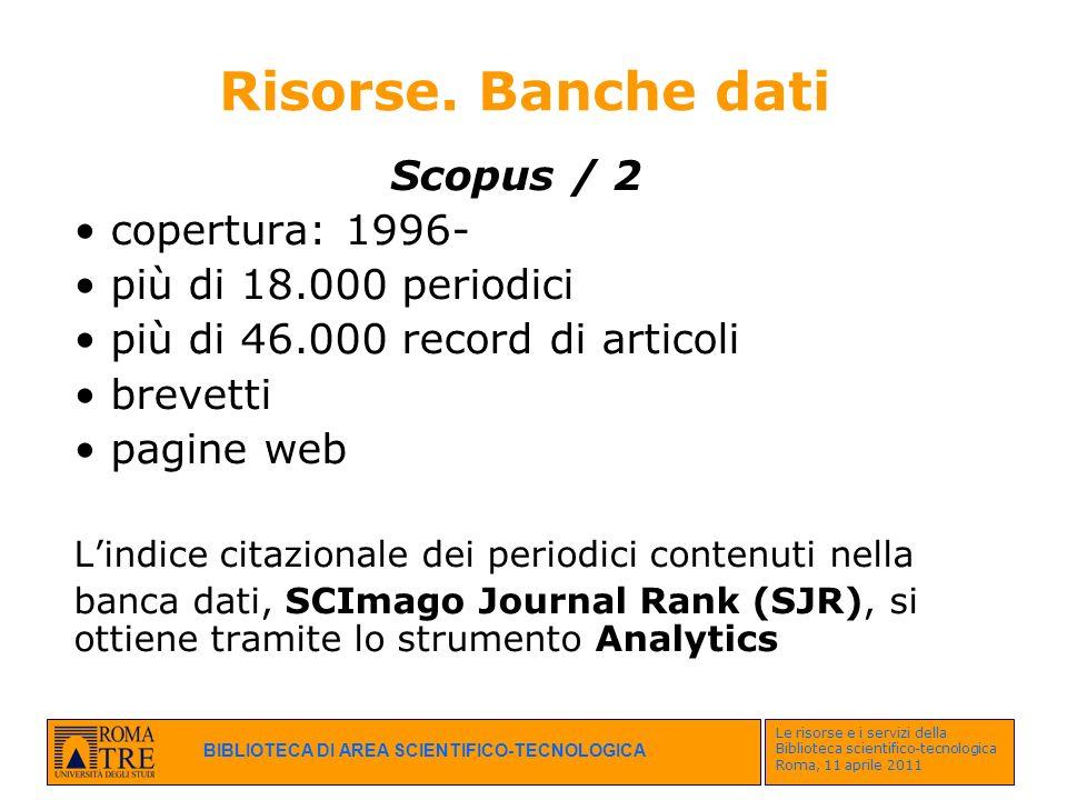 Risorse. Banche dati Scopus / 2 copertura: 1996-
