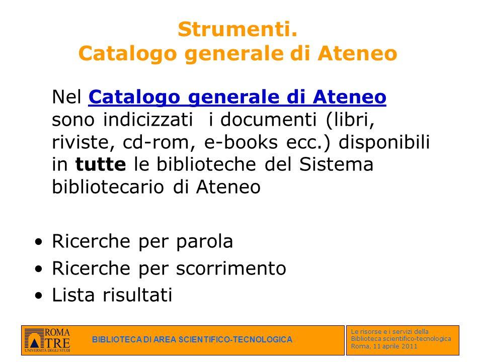 Strumenti. Catalogo generale di Ateneo