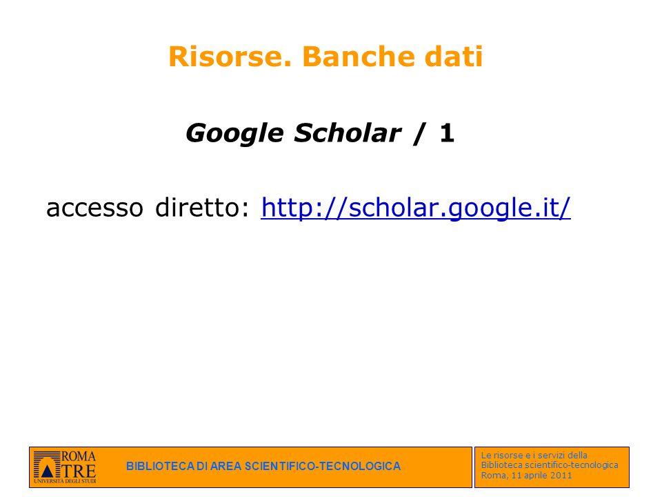 Risorse. Banche dati Google Scholar / 1