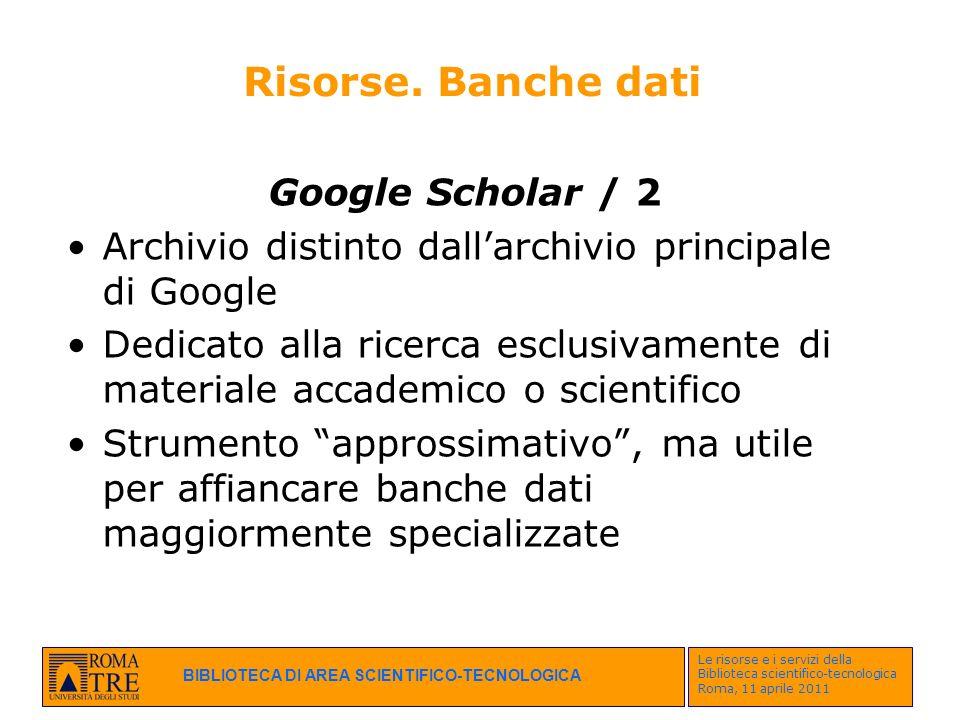 Risorse. Banche dati Google Scholar / 2