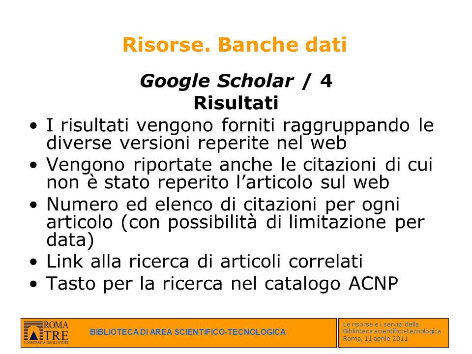 Risorse. Banche dati Google Scholar / 4 Risultati
