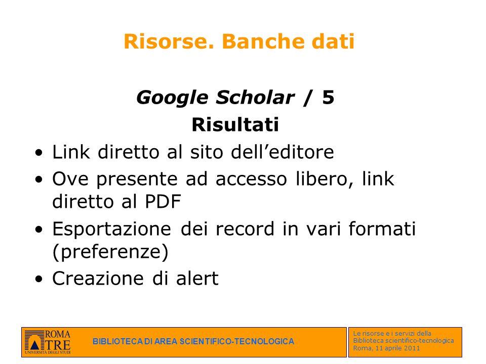Risorse. Banche dati Google Scholar / 5 Risultati